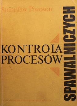 """KONTROLA-PROCESĂ""""W-SPAWALNICZYCH"""